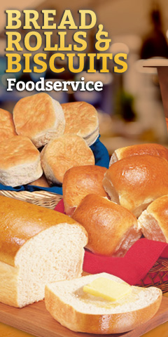 Bread, Rolls & Biscuits - Foodservice